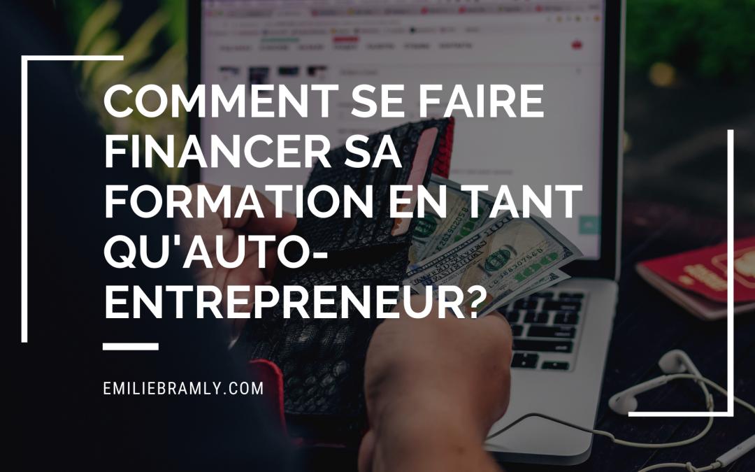 Comment se faire financer sa formation en tant qu'auto-entrepreneur ?